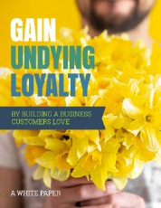 Gain Undying Loyalty