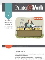 Printer@Work: Opening Soon? Consider This Fun and Memorable Way to Spread the Word