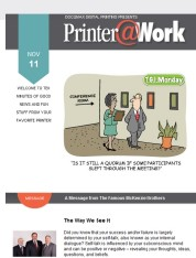 Printer@Work: How to Create an Instant Connection with Your Customers