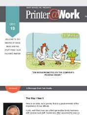 Printer@Work: 8 Customer Retention Marketing Ideas