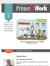 Printer@Work: Keep Creativity and Hope Going
